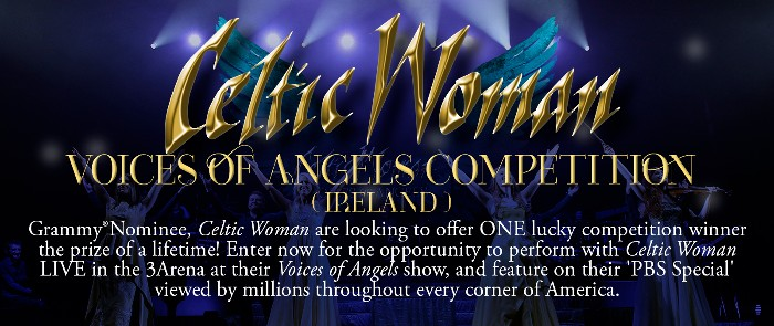 Celtic Woman - 'Voices Of Angels' Competition Final Three announced