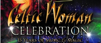 Celtic Woman is proud to present 'Celebration - 15 Years of Music and Magic'.