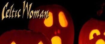 Celtic Woman Special Halloween Playlist