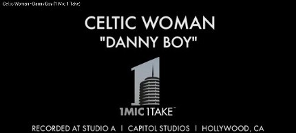 Celtic Woman - Danny Boy (1 Mic 1 Take at Capitol Studios in LA)